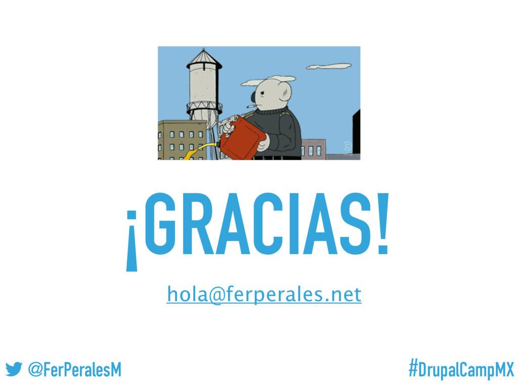 #DrupalCampMX @FerPeralesM ¡GRACIAS! hola@ferpe...