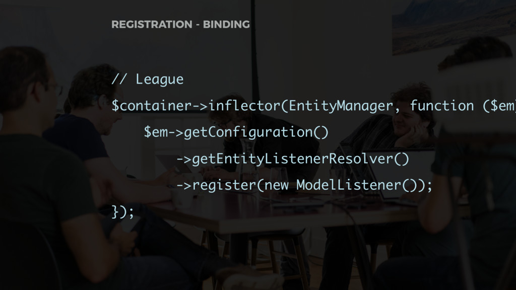 // League $container->inflector(EntityManager, ...
