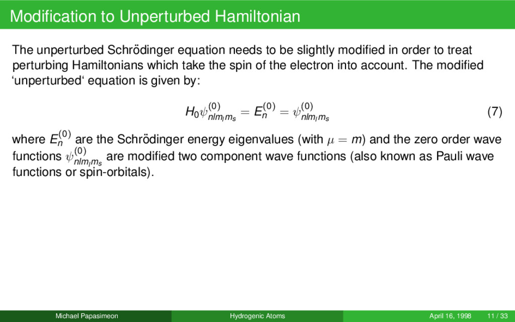 Modification to Unperturbed Hamiltonian The unpe...