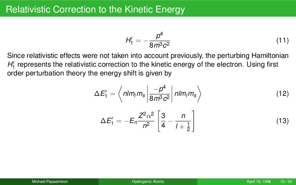Relativistic Correction to the Kinetic Energy H...