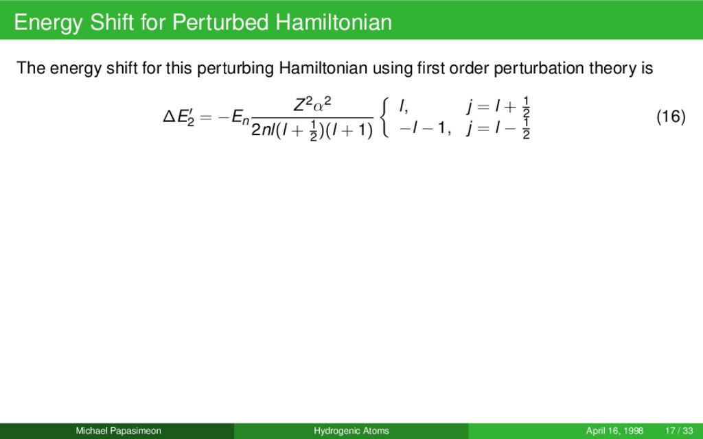 Energy Shift for Perturbed Hamiltonian The ener...