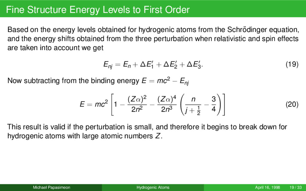 Fine Structure Energy Levels to First Order Bas...