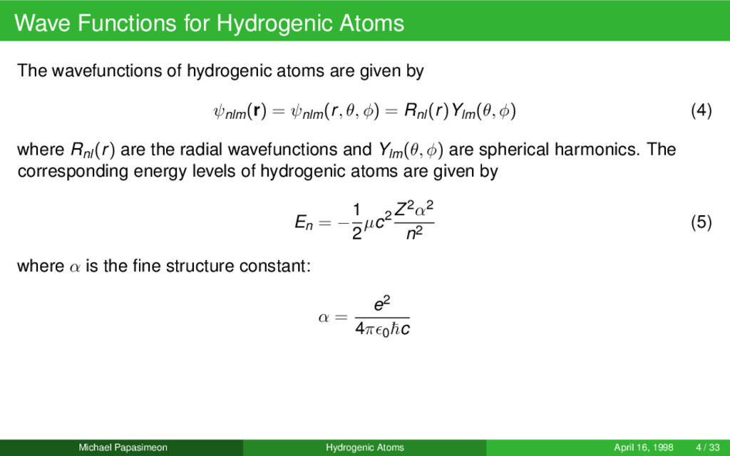 Wave Functions for Hydrogenic Atoms The wavefun...