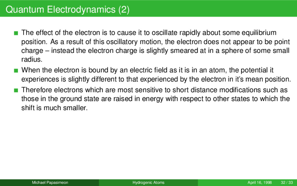 Quantum Electrodynamics (2) The effect of the e...