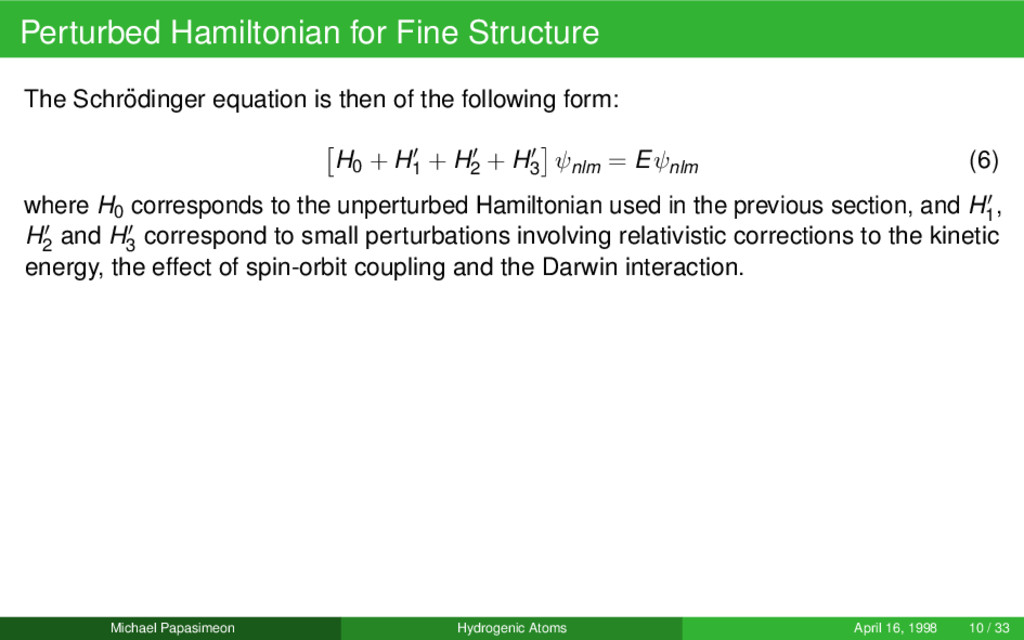 Perturbed Hamiltonian for Fine Structure The Sc...
