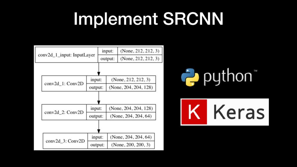 Implement SRCNN