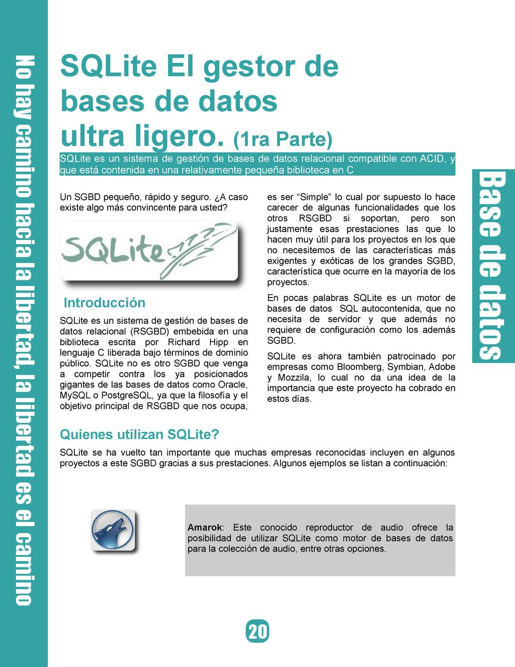 SQLite El gestor de bases de datos ultra ligero...