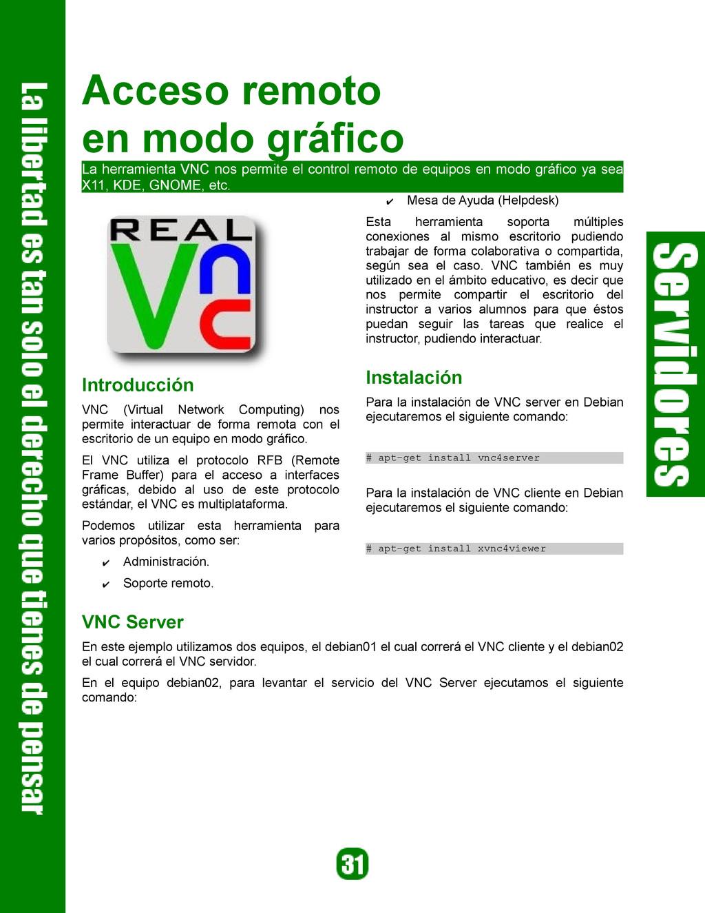 Acceso remoto en modo gráfico La herramienta VN...