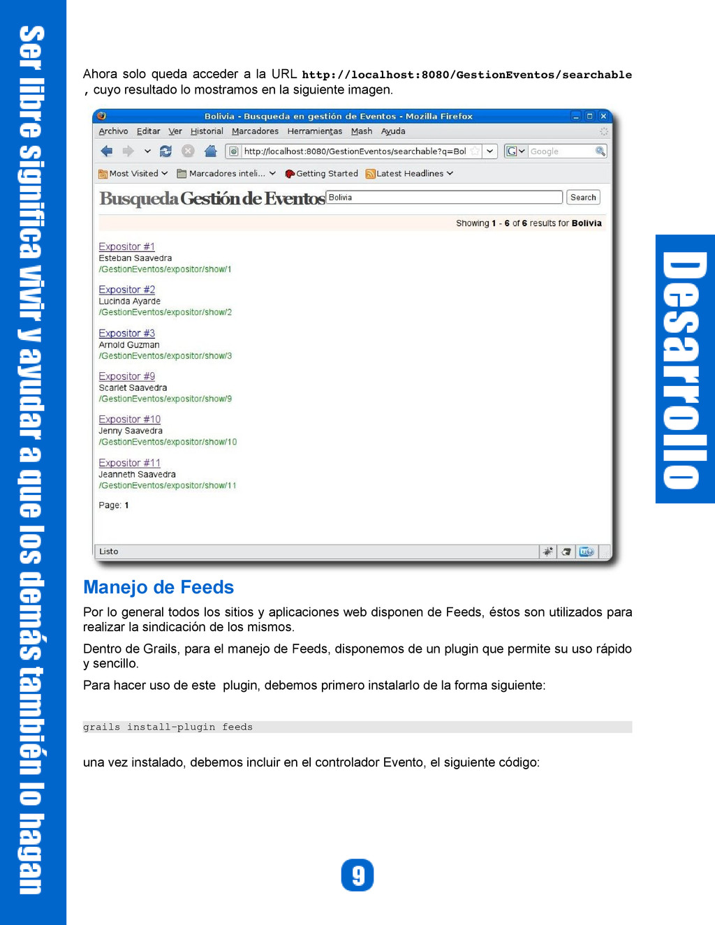 Ahora solo queda acceder a la URL http://localh...