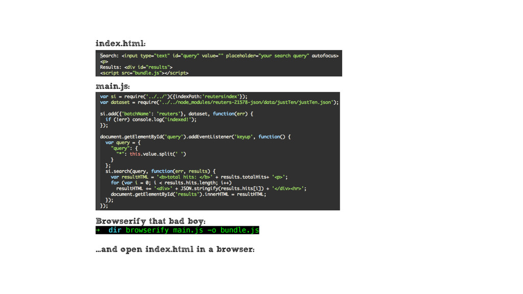 index.html: main.js: Browserify that bad boy: ➜...