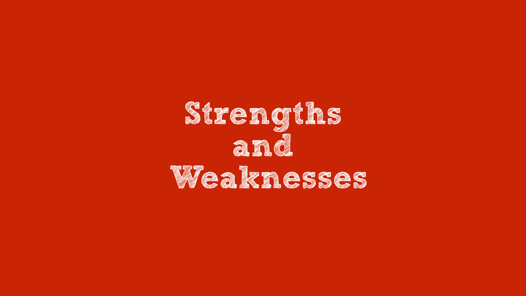 Strengths and