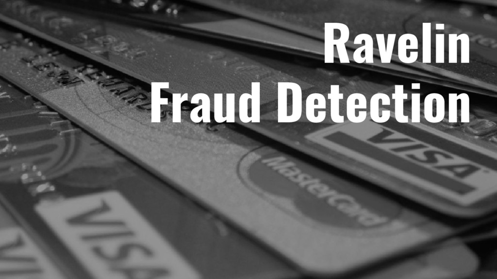 Ravelin Fraud Detection