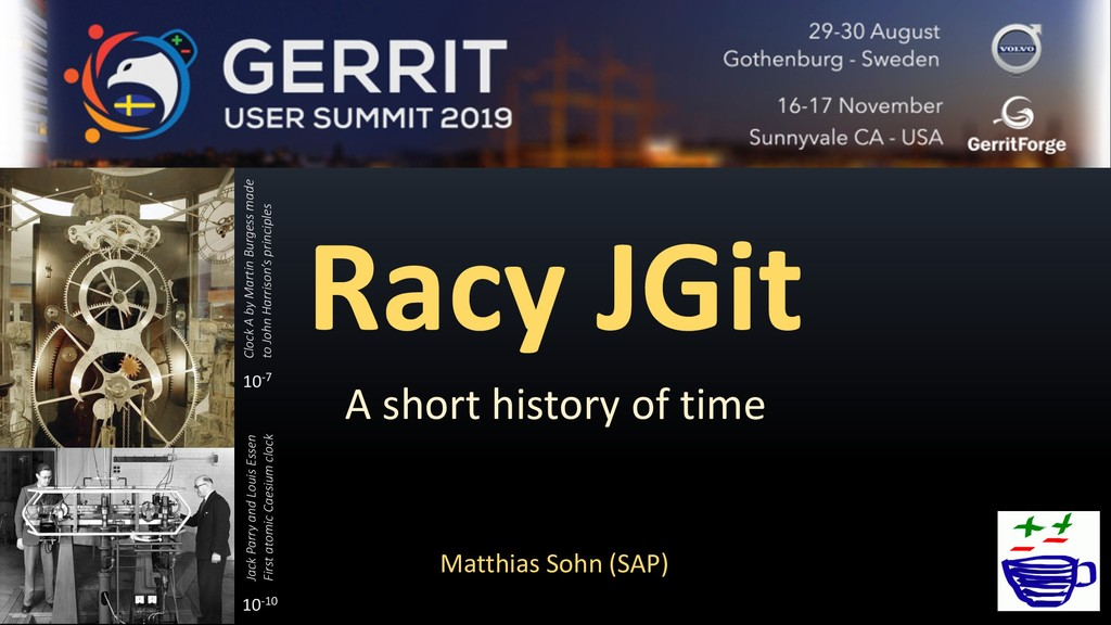 Racy JGit A short history of time Matthias Sohn...