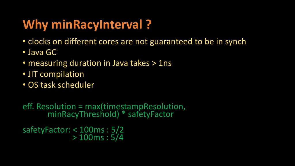 Why minRacyInterval ? • clocks on different cor...