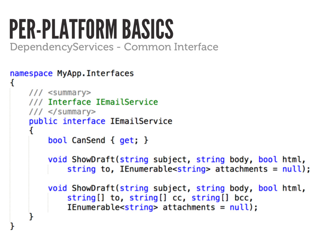 PER-PLATFORM BASICS DependencyServices - Common...