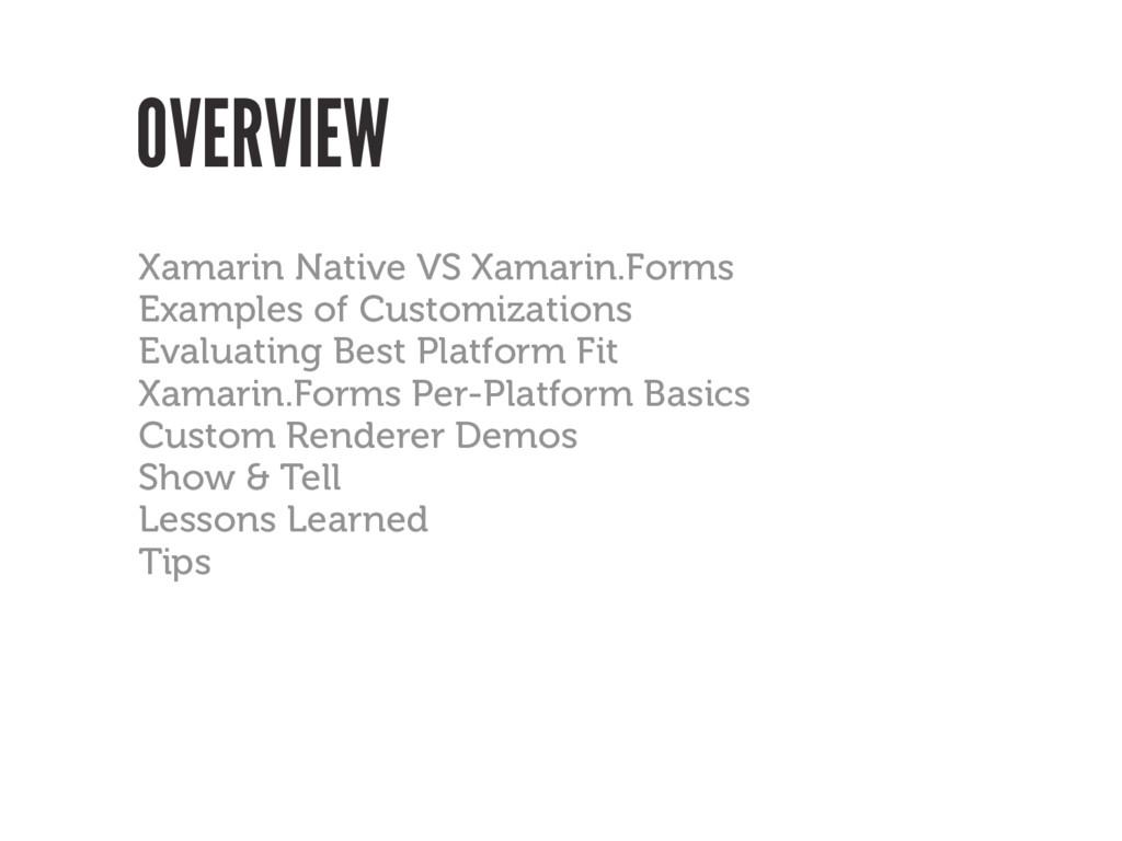 OVERVIEW Xamarin Native VS Xamarin.Forms Exampl...
