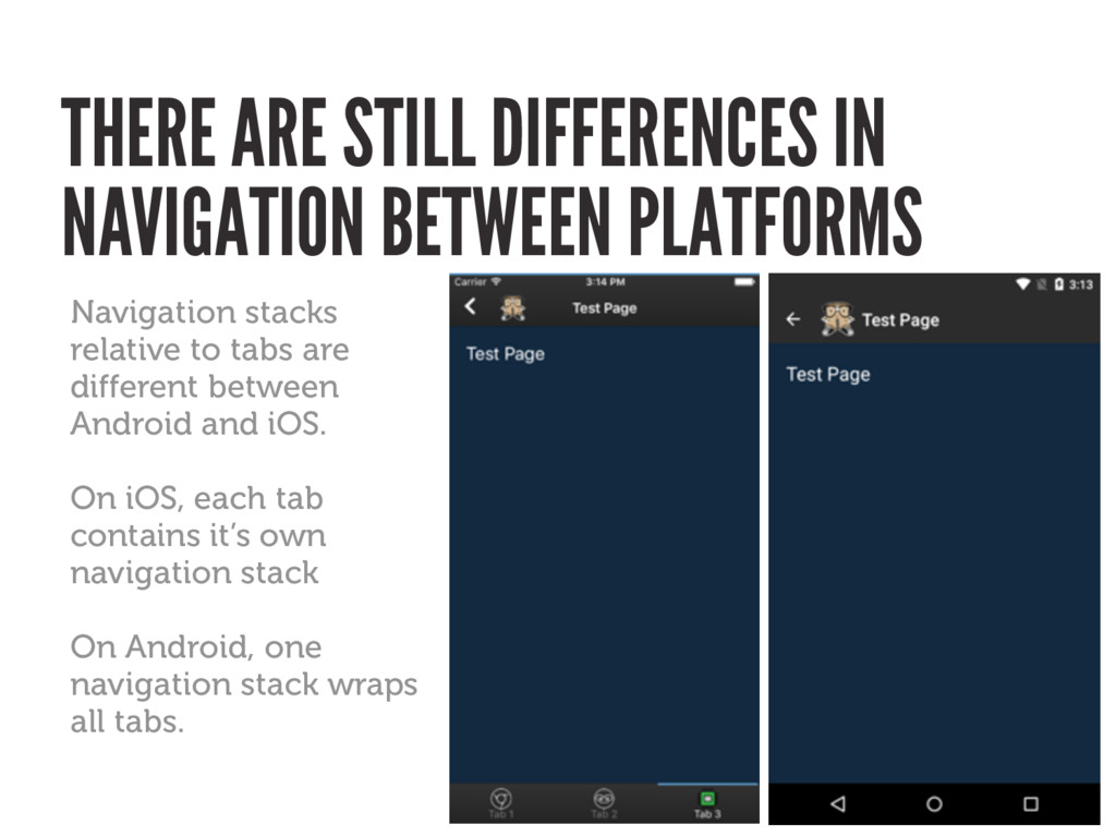 Navigation stacks relative to tabs are differen...