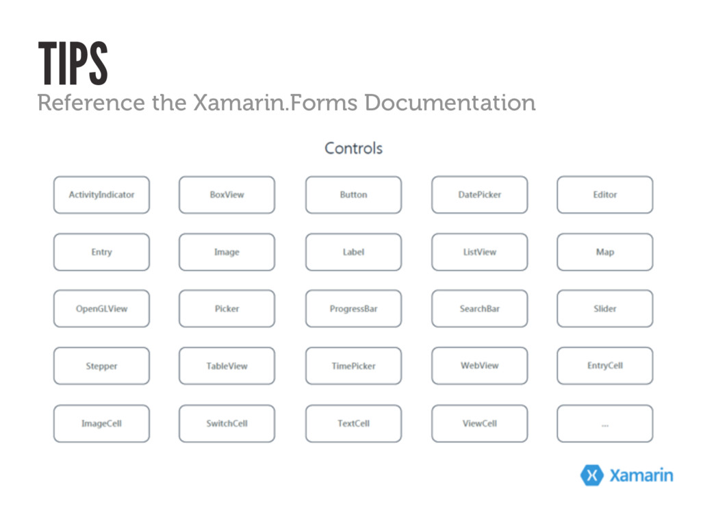TIPS Reference the Xamarin.Forms Documentation