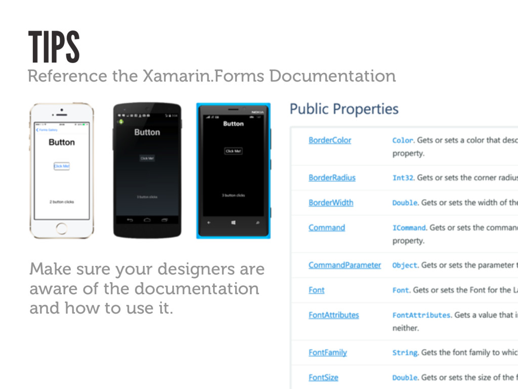 TIPS Reference the Xamarin.Forms Documentation ...