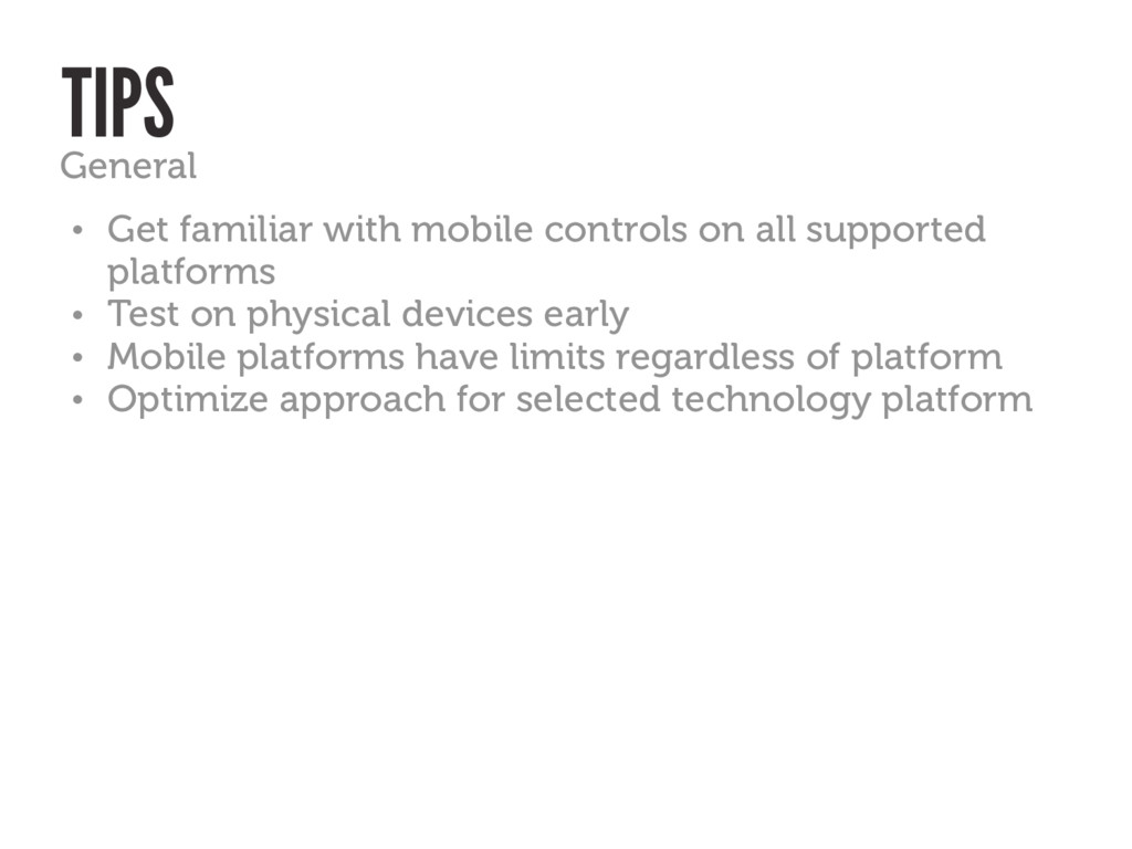 • Get familiar with mobile controls on all supp...