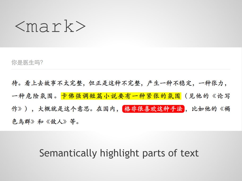 Semantically highlight parts of text <mark>