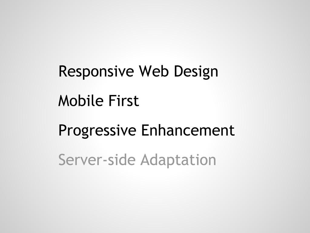 Responsive Web Design Mobile First Progressive ...