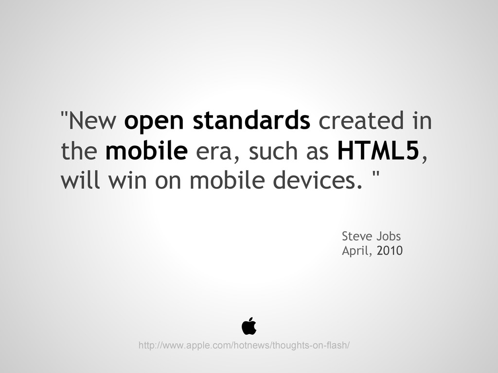 """""""New open standards created in the mobile era, ..."""