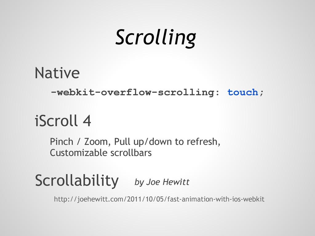 Scrolling iScroll 4 Scrollability -webkit-overf...
