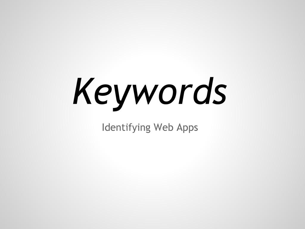 Keywords Identifying Web Apps