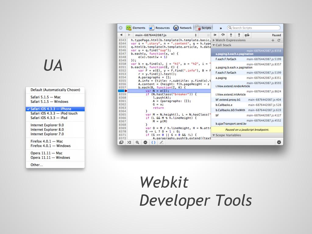 Webkit Developer Tools UA