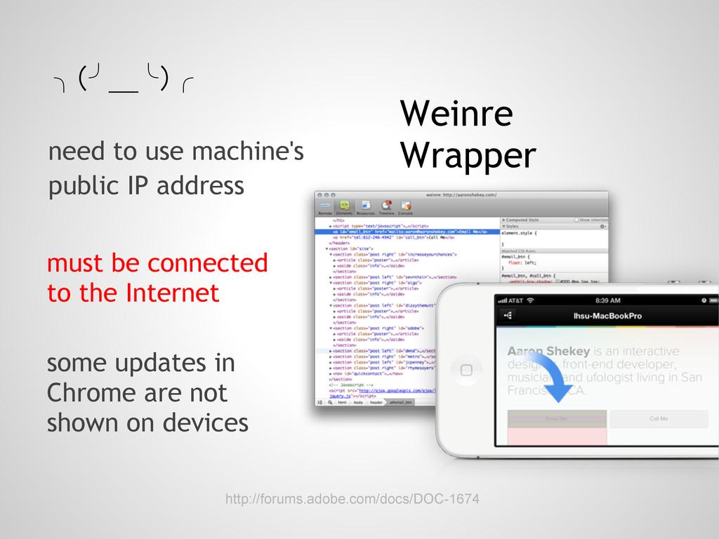 http://forums.adobe.com/docs/DOC-1674 Weinre Wr...