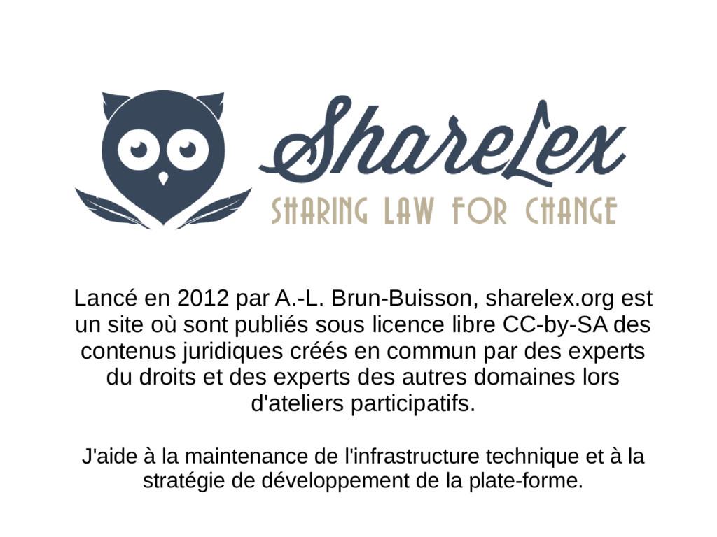 Lancé en 2012 par A.-L. Brun-Buisson, sharelex....