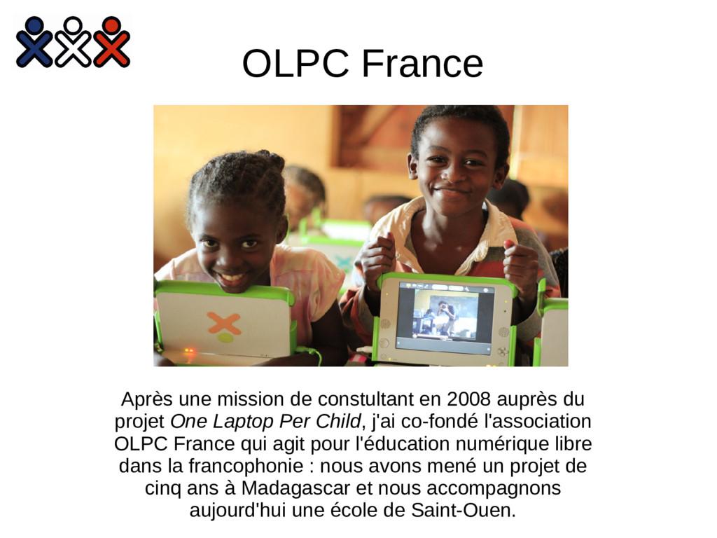 OLPC France Après une mission de constultant en...