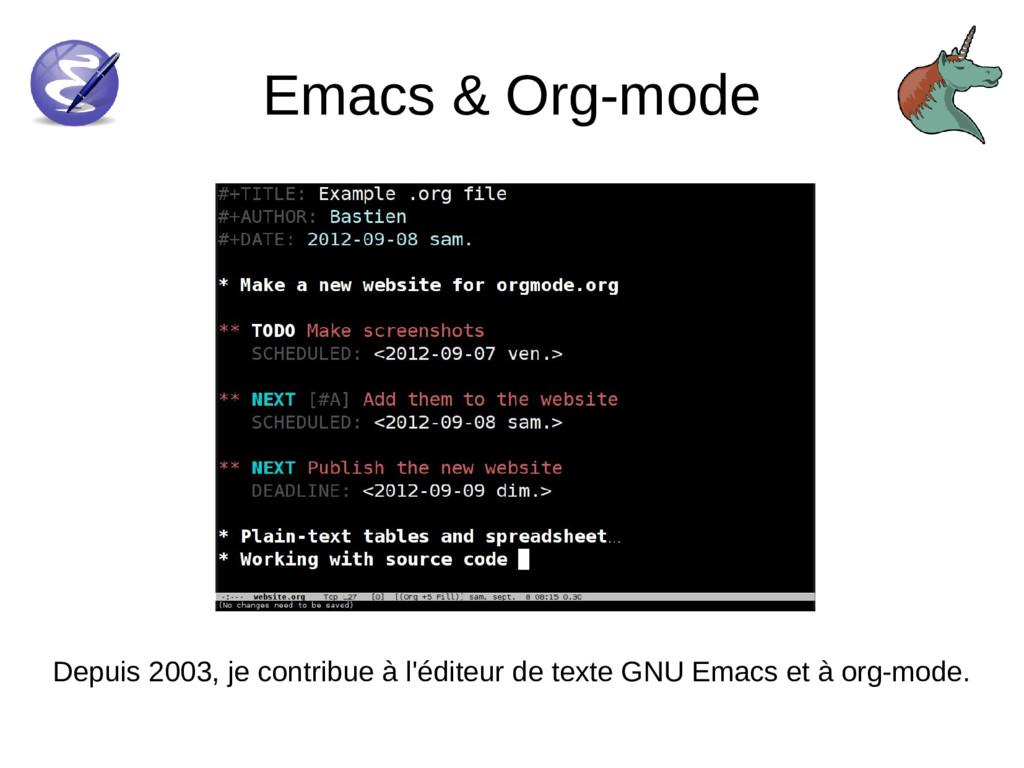 Emacs & Org-mode Depuis 2003, je contribue à l'...