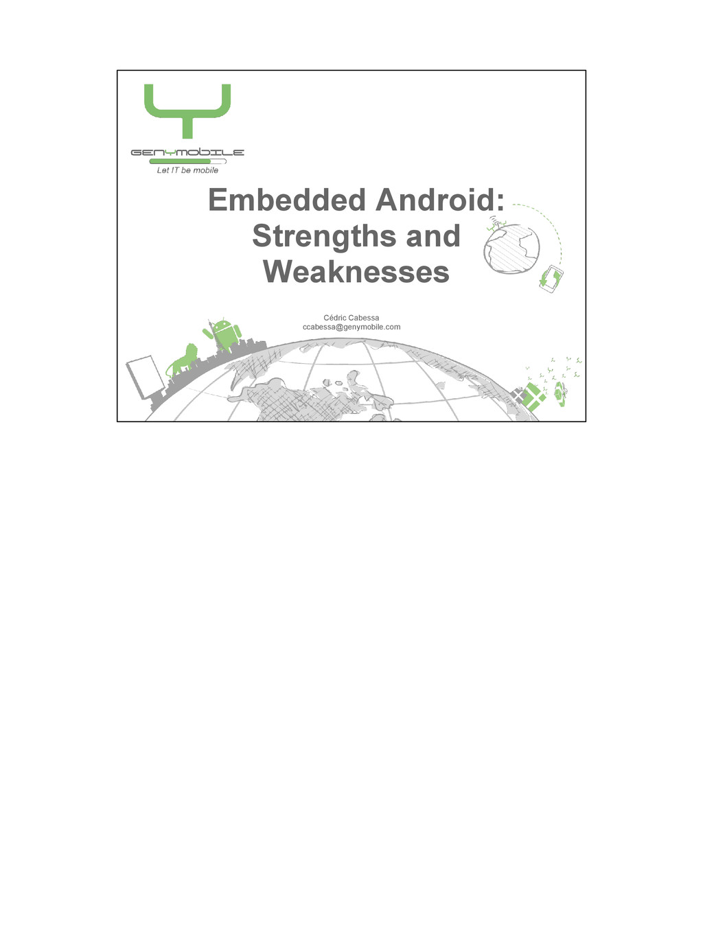 Embedded Android: Strengths and Weaknesses Cédr...
