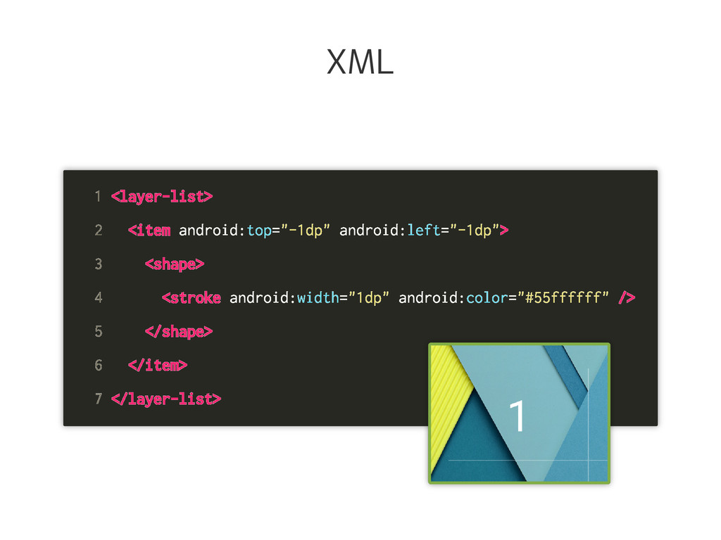 """XML 1 <layer-list> 2 <item android:top=""""-1dp"""" a..."""