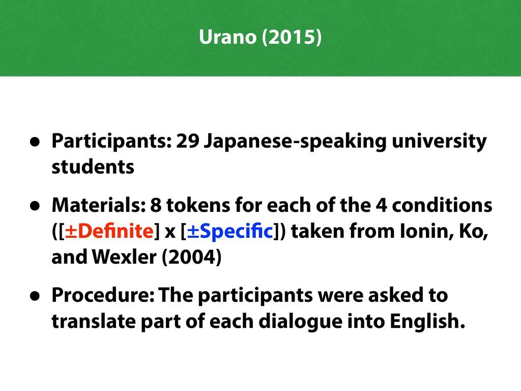 Urano (2015) • Participants: 29 Japanese-speaki...