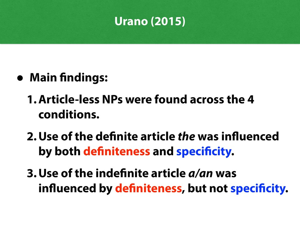 Urano (2015) • Main findings: 1.Article-less NP...