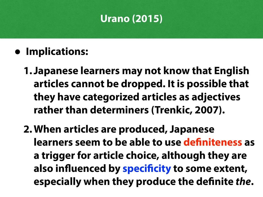 Urano (2015) • Implications: 1.Japanese learner...