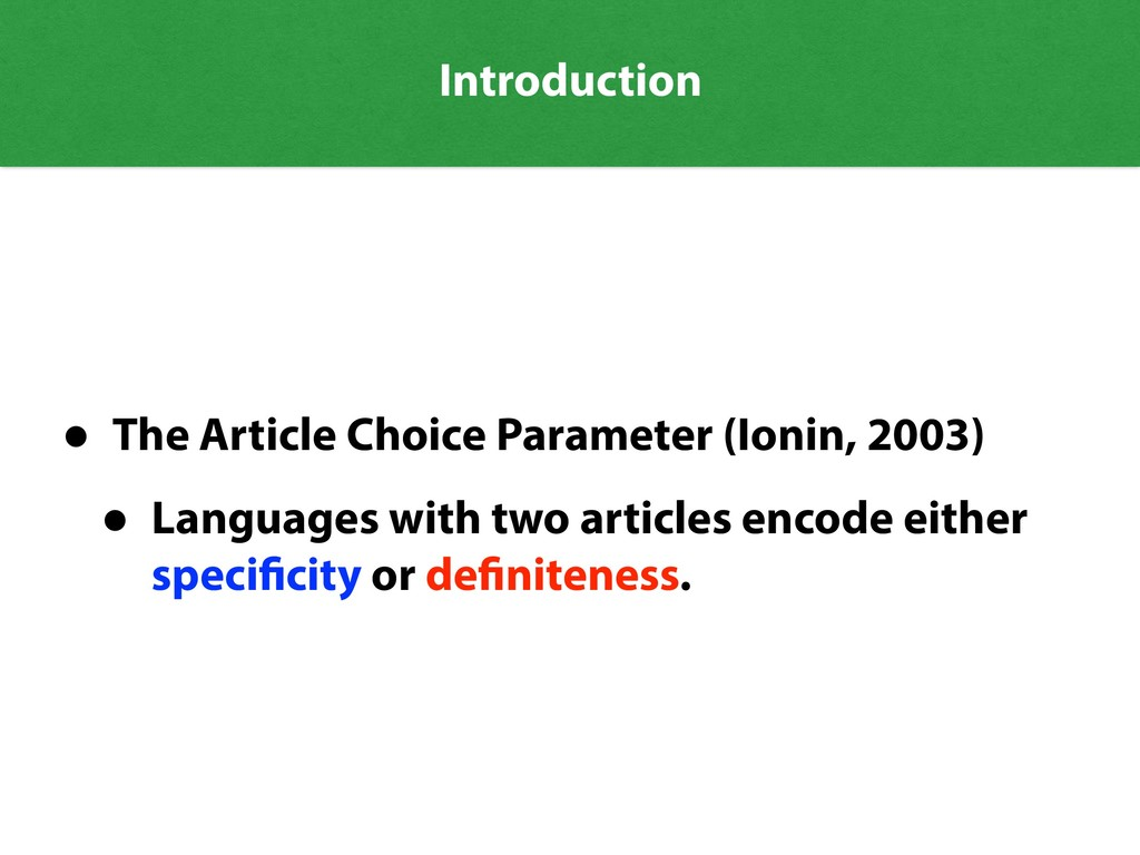 Introduction • The Article Choice Parameter (Io...