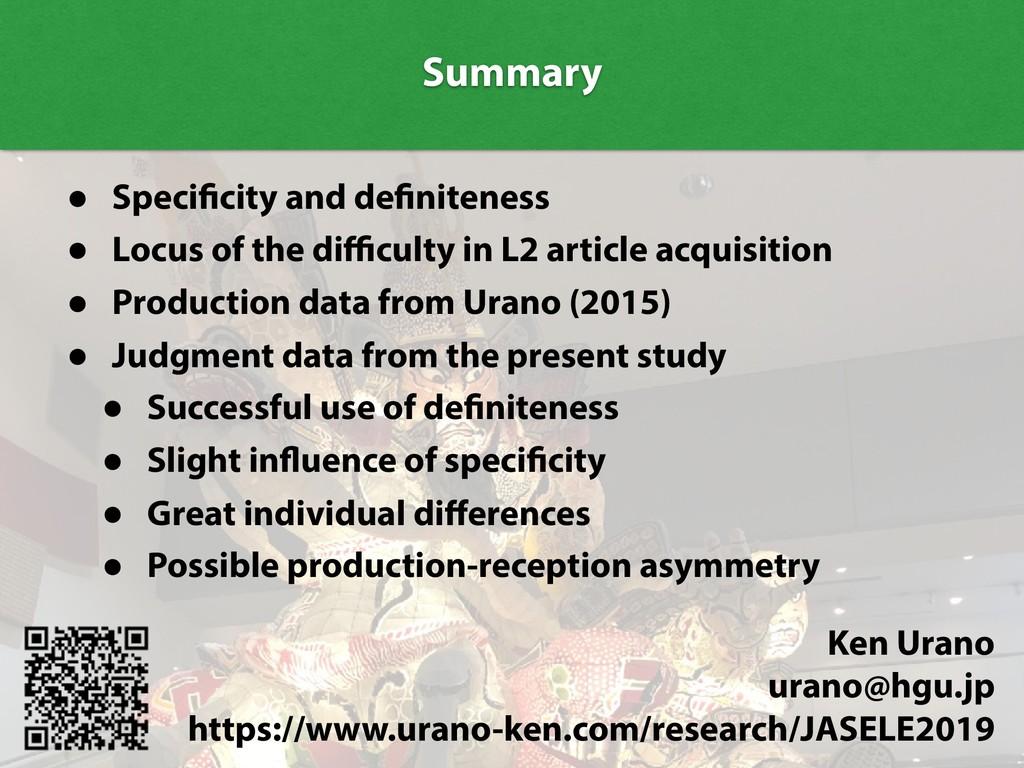 Summary Summary • Specificity and definiteness ...