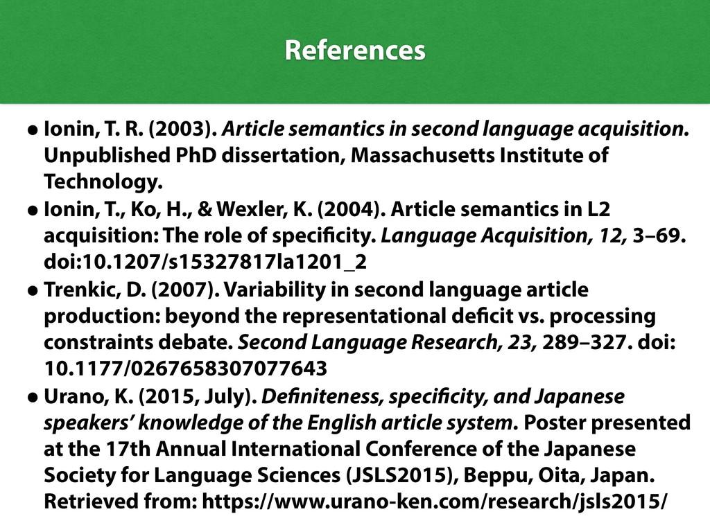 •Ionin, T. R. (2003). Article semantics in seco...