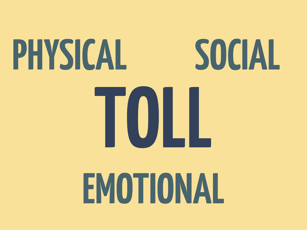 TOLL PHYSICAL SOCIAL EMOTIONAL