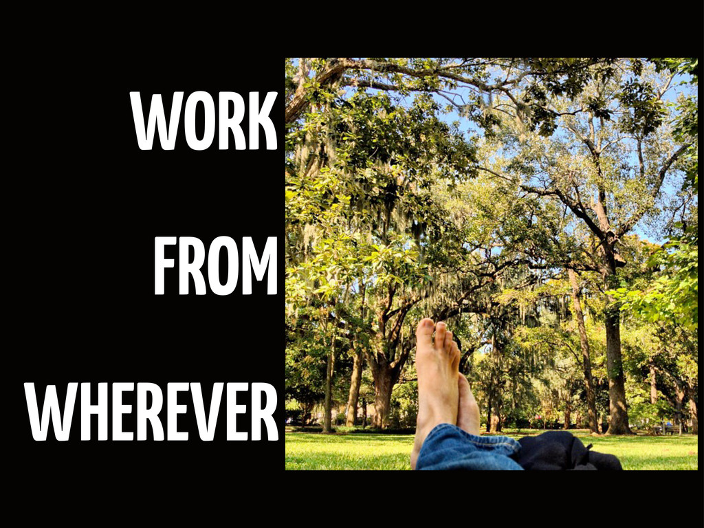 WORK FROM WHEREVER