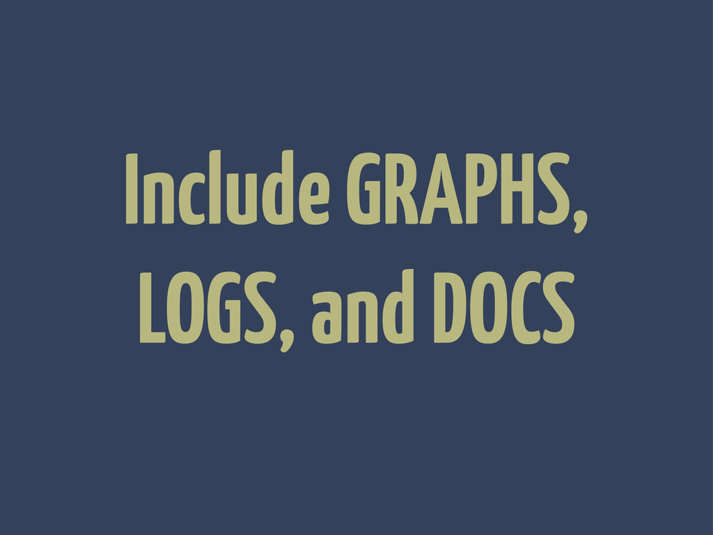 Include GRAPHS, LOGS, and DOCS
