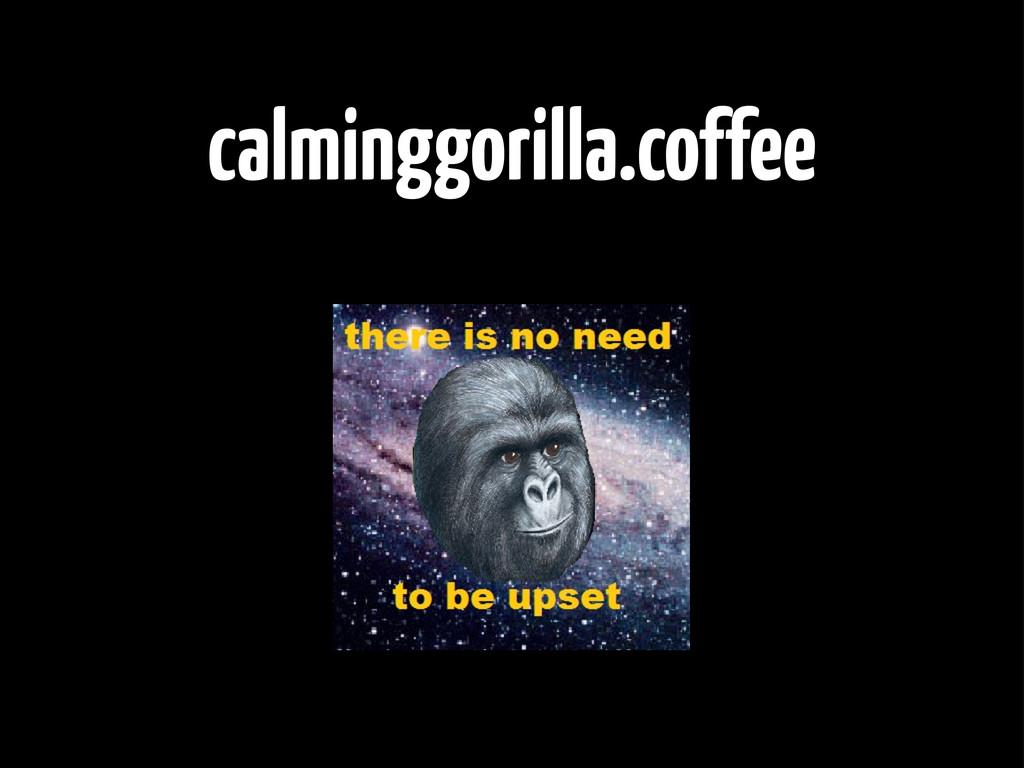 calminggorilla.coffee