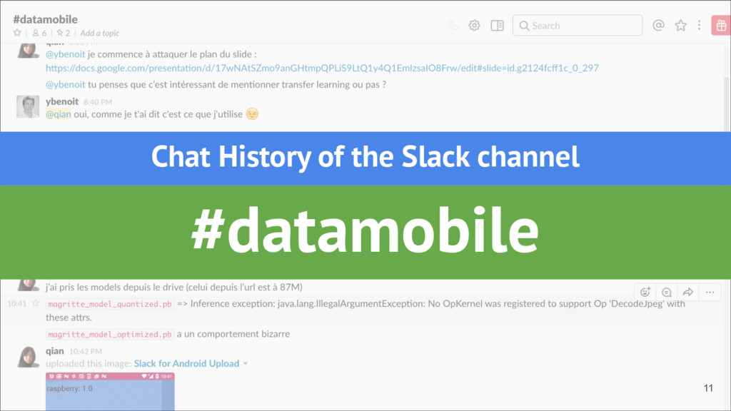 #datamobile Chat History of the Slack channel 11