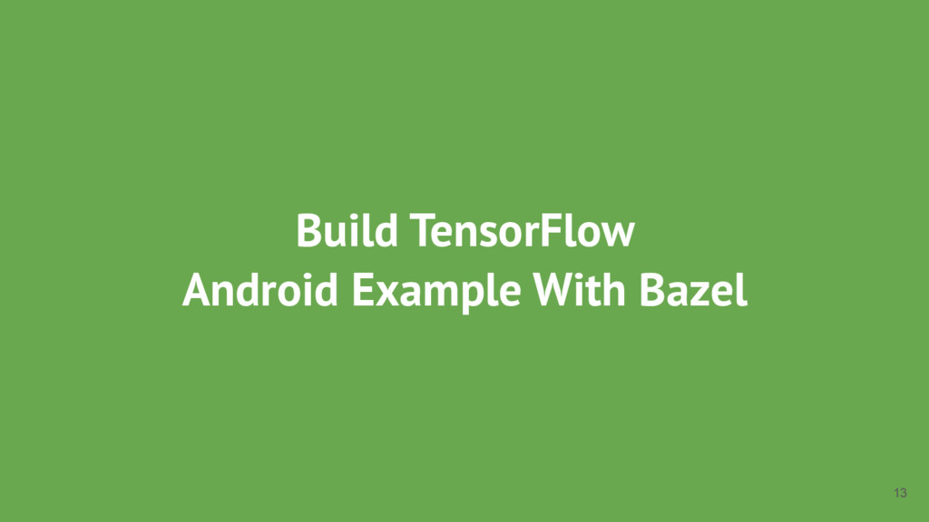 Build TensorFlow Android Example With Bazel 13