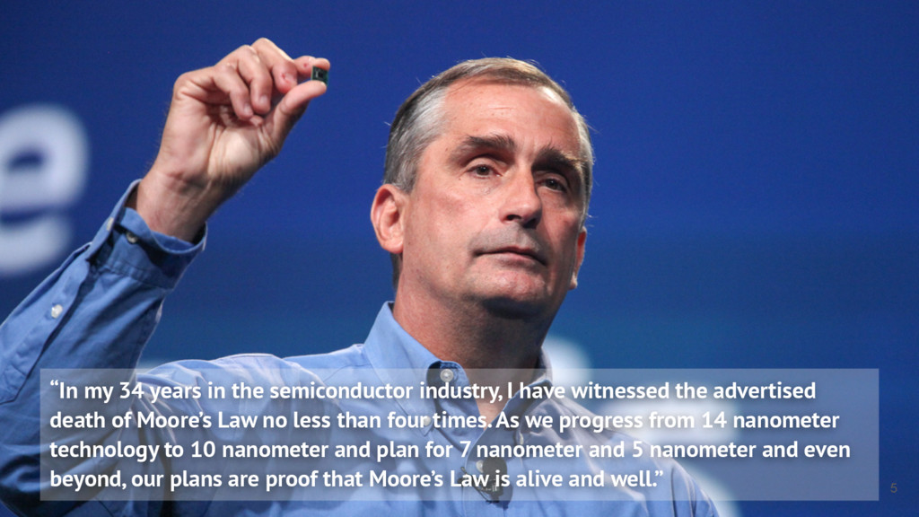 """In my 34 years in the semiconductor industry, ..."