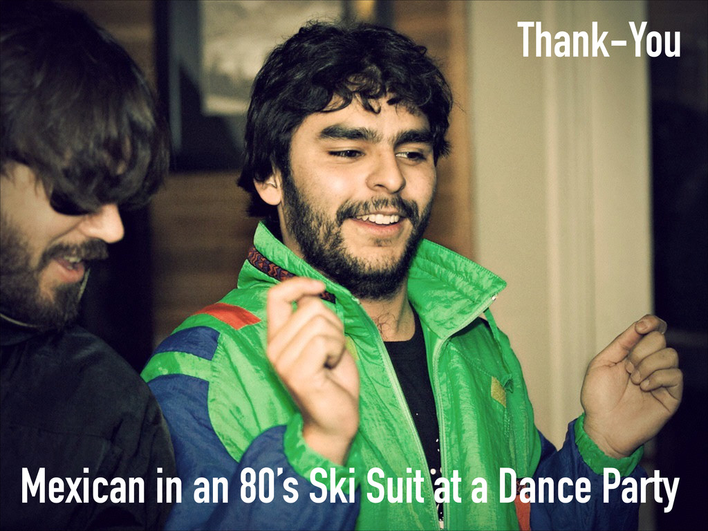 Mexican in an 80's Ski Suit at a Dance Party Th...